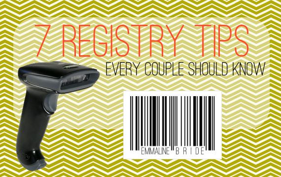 7 wedding registry tips every couple should know.. read this, gives some insight that you probably haven't thought of, especially #7.
