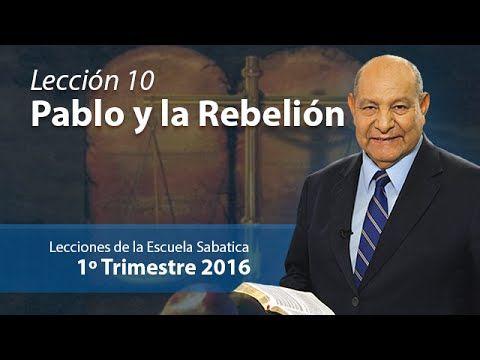 Pr. Bullon - Lección 10 - Pablo y la rebelión