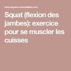 Squat (flexion des jambes): exercice pour se muscler les cuisses