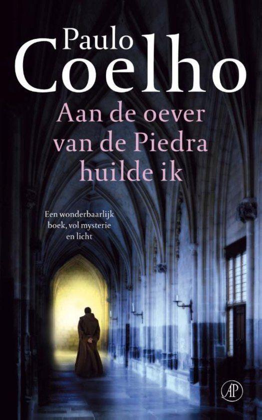 Paulo Coelho - Aan de oever van de Piedra huilde ik