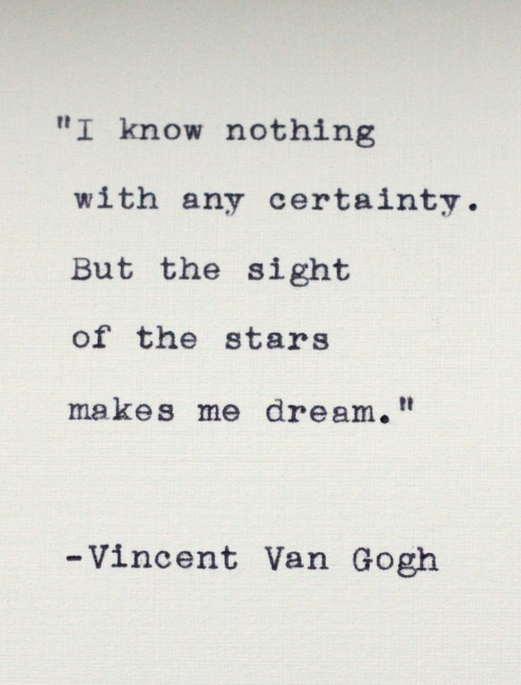 vincent van gogh woe is me I am a man of passions, capable of and given to doing more or less outrageous   if i do nothing, if i study nothing, if i cease searching, then, woe is me, i am lost.