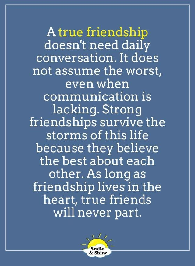 This Is So True Friendship Is Built On Trust And Love Withstanding The Ups And Downs In Life Beat Friends Quotes Friends Quotes Best Friend Quotes For Guys