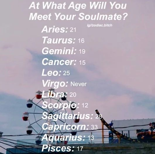 Ok that depression AF for a Virgo! Hell, even being Aries I met mine a decade ago?! Who was it?!