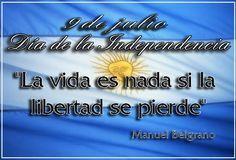 Día de la Independencia Argentina - 9 de Julio - Imagenes con Frases, Fotos y Carteles para Compartir