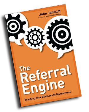 The Referral Engine - Teaching Your Business To Market Itself