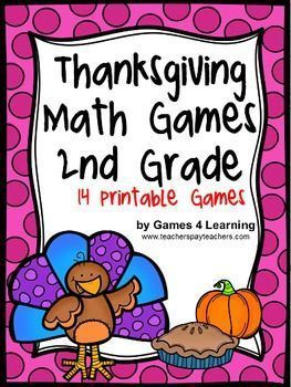 Print and Play Math Games from Thanksgiving Math Games Second Grade by Games 4 Learning - 14 printable games that review a variety of second grade skills. $