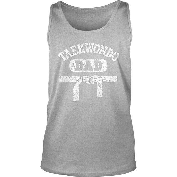 Men's Taekwondo Dad Shirt Proud Sport Fighting Father T-Shirt, Order HERE ==> https://www.sunfrog.com/LifeStyle/122599564-655391956.html?89701, Please tag & share with your friends who would love it, #renegadelife #christmasgifts #xmasgifts