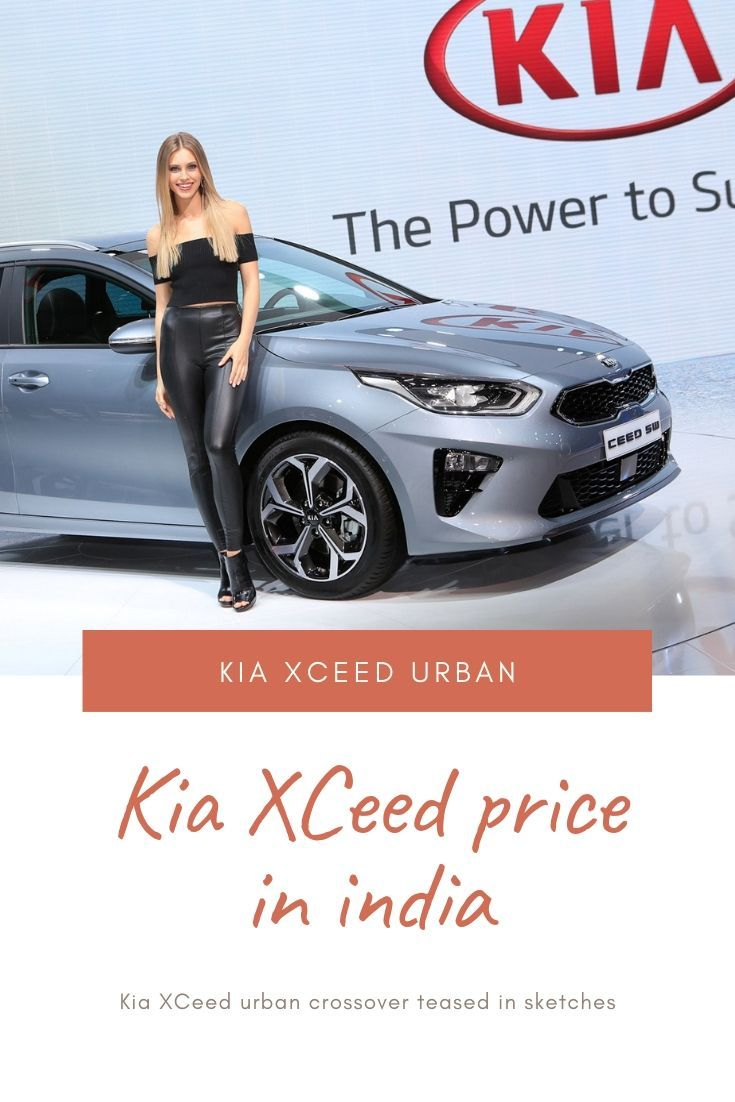 Kia Xceed Price In India Urban Crossover Teased In Sketches In 2020 Kia German Brands Bmw X6