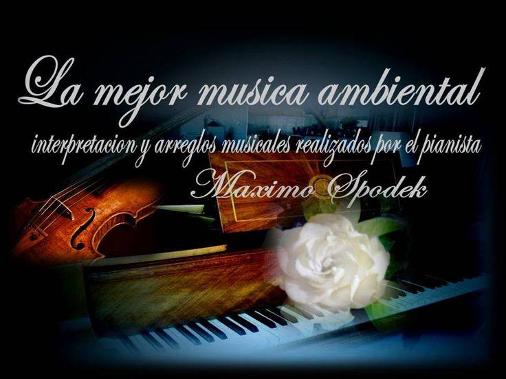 LA MEJOR MUSICA AMBIENTAL SUAVE Y AGRADABLE, OFICINAS CONSULTORIOS ETC, ...