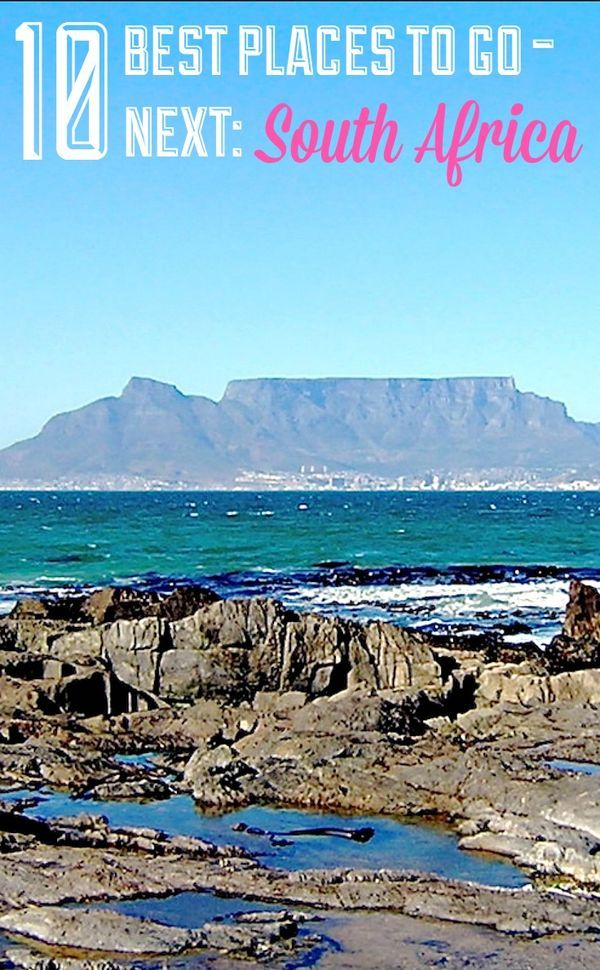 South Africa is one of our best places to go in the world this year. Find out why, and about the other nine places on the list.