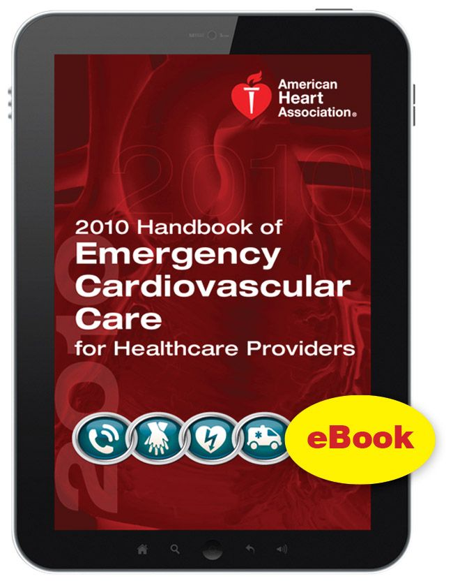 eBook Edition: 2010 Handbook Of Emergency Cardiovascular Care For Healthcare Providers - http://www.rstm.co.za/products/aha/ebook-edition-2010-handbook-of-emergency-cardiovascular-care-for-healthcare-providers/