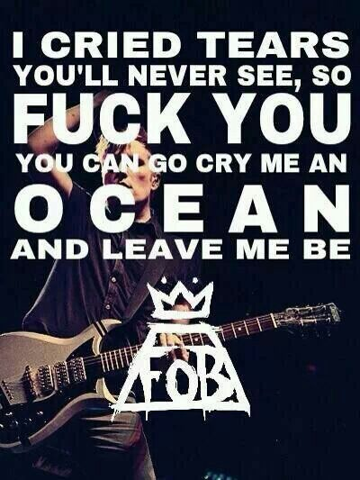 Fall out Boy lyrics to Save Rock Roll.Theyre so extreme.