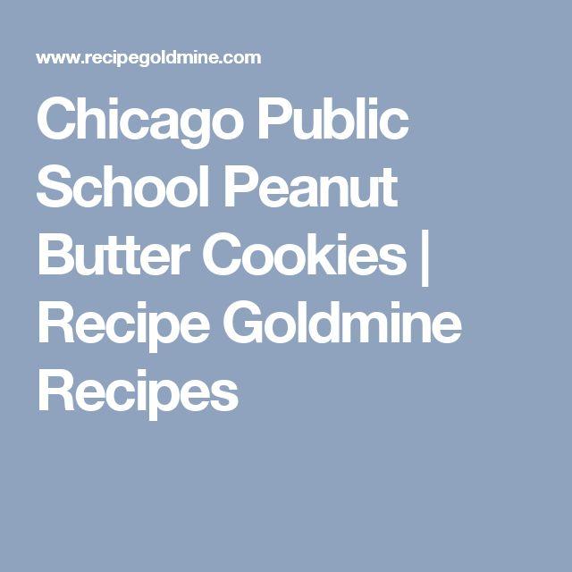 Chicago Public School Peanut Butter Cookies | Recipe Goldmine Recipes