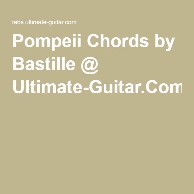 bastille pompei chords ultimate guitar