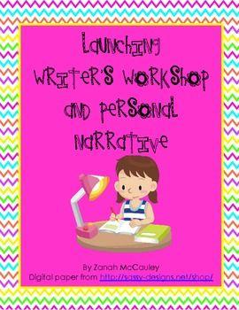 Launching Writer's Workshop and Personal Narrative Unit (CC Aligned) - Zanah McCauley - TeachersPayTeachers.com