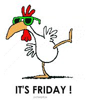 The Friday chicken dance, Yay it's Friday. .oh, oh..it's Friday alright ......but the 13th!
