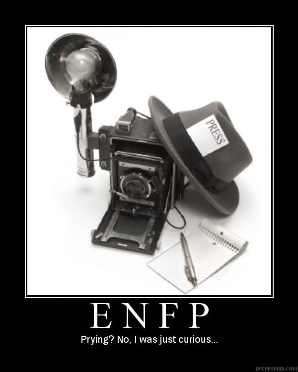 personal experience of an enfp I am an enfp female, seeking advice about my entp fiance they tend to choose careers that allow them to pursue ideals of personal growth and artistic expression enfps dislike it's a good balance for someone like me and i am glad there are others out there who feel and experience introverted extraversion as i do.