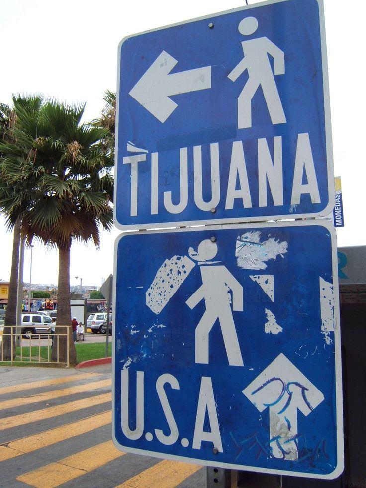 Letrero en la frontera de Tijuana con EUA