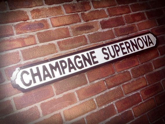 Oasis Champagne Supernova Street Sign by HandsomeSigns on Etsy
