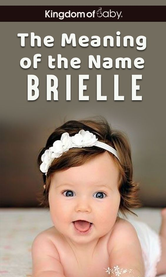 The Meaning of the Name Brielle   Celebrity baby names ...