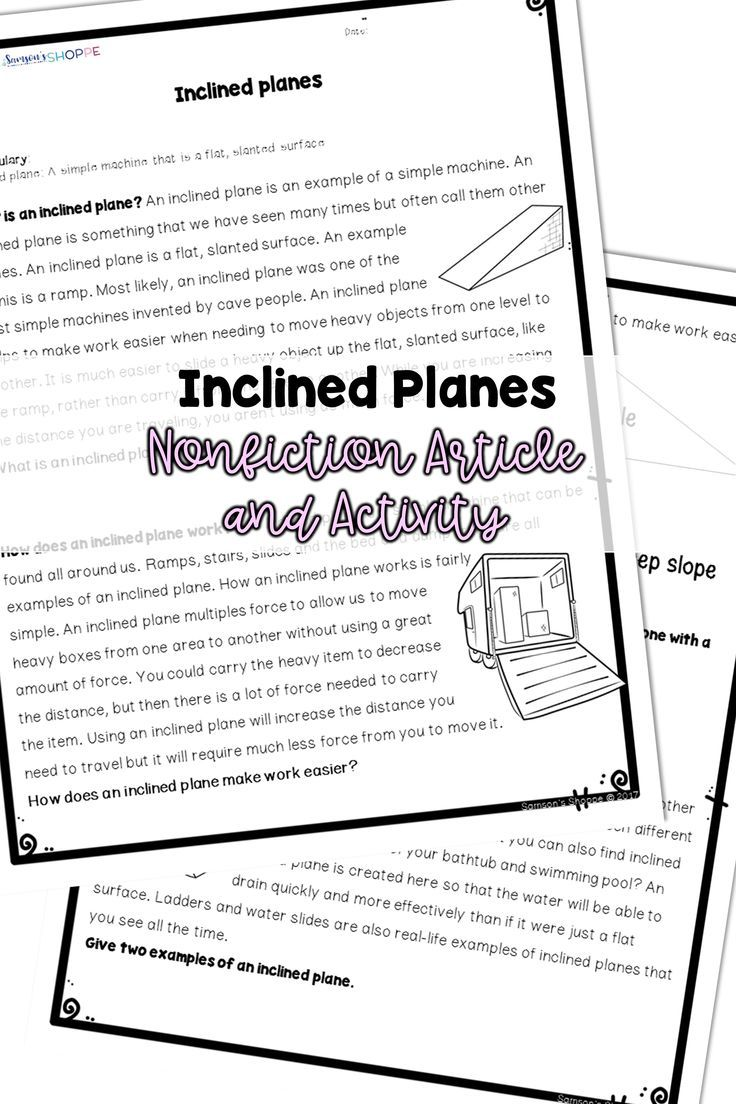 Simple Machines   Inclined Planes   Teach your students how an inclin…   Simple  machines reading comprehension [ 1104 x 736 Pixel ]