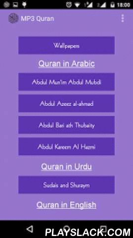 Quran Audio MP3 Free  Android App - playslack.com , Islam is the beautiful religion to follow and to admire. Quran or Koran is authentic holy book of Islam. Quran has everything what to follow and what to ignore. Prophet Muhammad give Allah's all teachings in Quran. This Free mp3 Quran has various reciter who recite in their sweet voice. This application provide you all teachings of Islam in Arabic, Urdu and in English. Quran mp3 provide line by line explanation of Quran in Urdu and English…