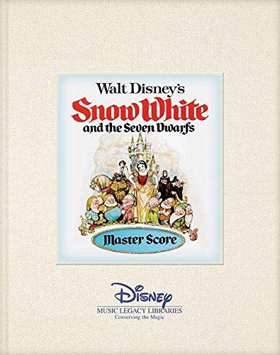 Walt Disneys Snow White and the Seven Dwarfs: Master Score (Disney Music Legacy Libraries) @ niftywarehouse.com
