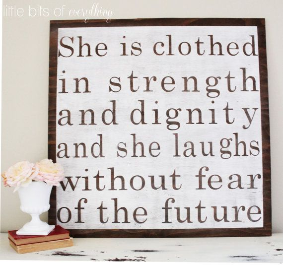 She Is Clothed With Strength And Laughs Without Fear: Sign For Little Girls Room. She Is Clothed In Strength And
