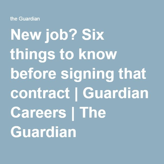 New job? Six things to know before signing that contract | Guardian Careers | The Guardian Pinned by #Europass