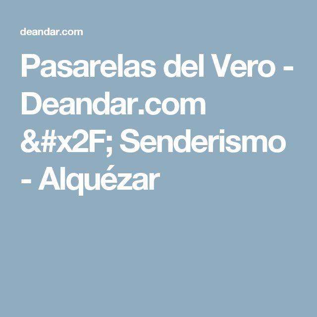 Pasarelas del Vero - Deandar.com / Senderismo - Alquézar