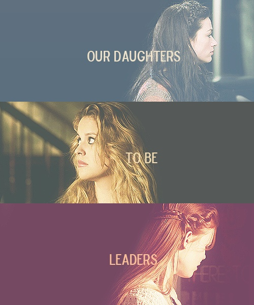 """""""We train our sons to be soldiers, our daughters to be leaders."""" Alison, Erica, Lydia of Teen Wolf. #TeenWolf"""