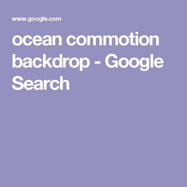 ocean commotion backdrop - Google Search