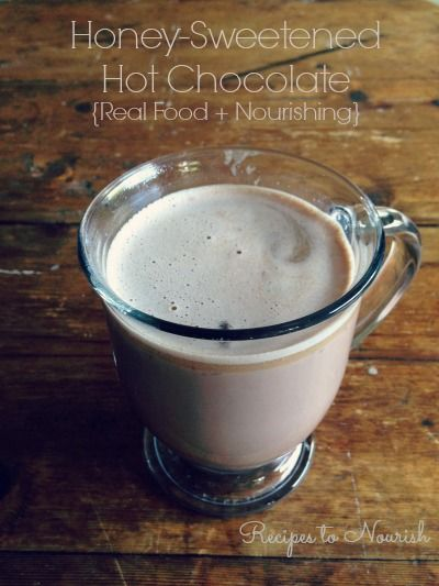 Honey Sweetened Hot Chocolate ... Real Food + Nourishing, chocolaty and comforting with optional nourishing add-ins included. {dairy-free option}