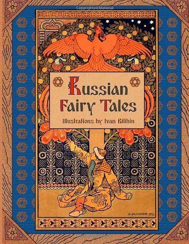 Russian Fairy Tales (Illustrated by Ivan Bilibin)