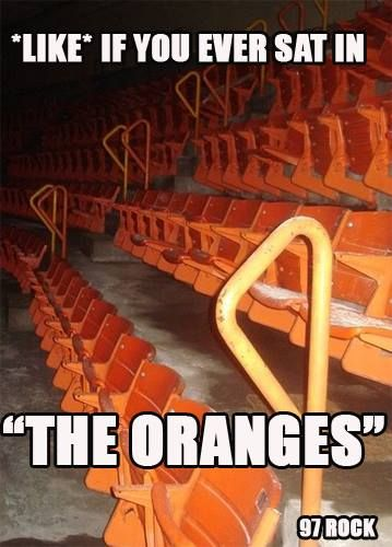 The orange seats in the aud...Only someone from Buffalo would understand why gold is better than red which is better than blue and that EVERYTHING is better than orange. Unfortunately spent a whole lot more time in the oranges than in the golds.