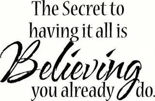 I BELIEVE*Vinyls Decals, Quotesor Food, Deep Thoughts, Addict To Pinterest, Favorite Quotes, Secret Believe, Weights Loss, Words Inspiration, The Secret
