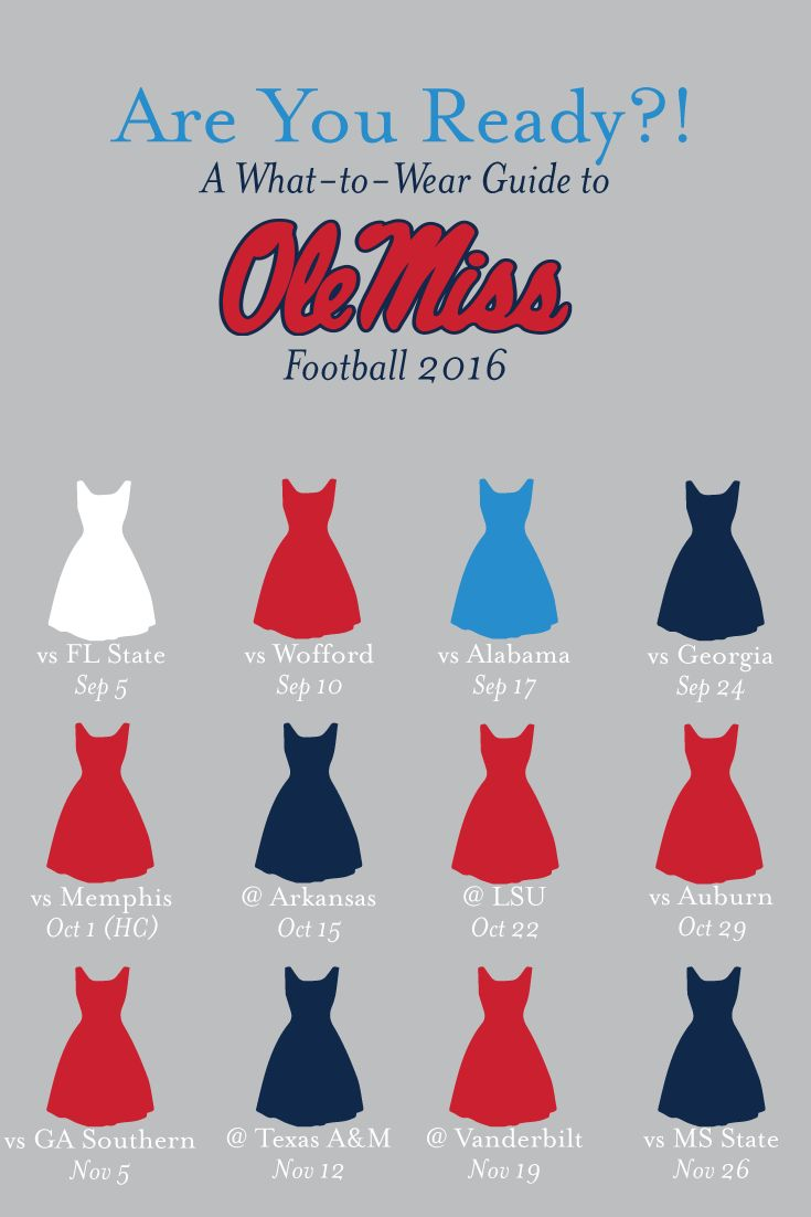 Ole Miss 2016 Football Schedule What to wear Colors                                                                                                                                                      More
