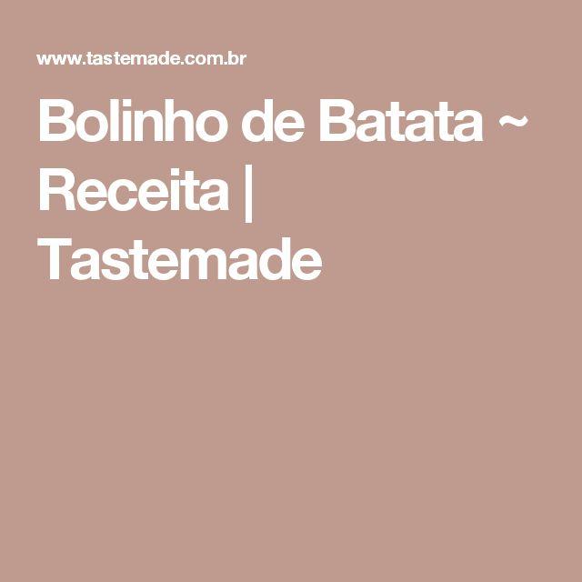 Bolinho de Batata ~ Receita | Tastemade