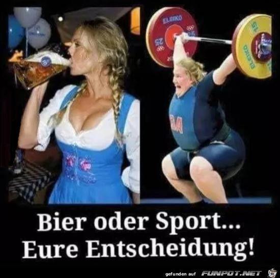 Bier oder Sport...