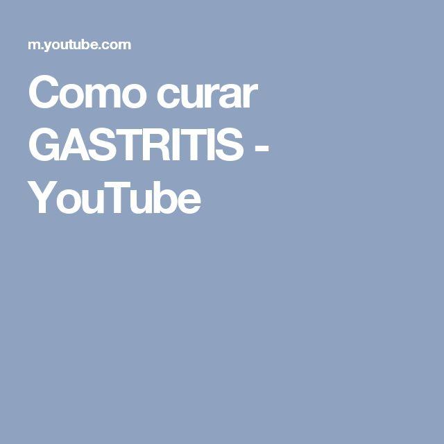 Como curar  GASTRITIS - YouTube