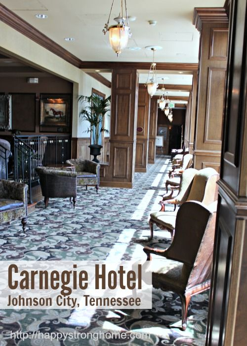 Discovering Carnegie Hotel, Johnson City, Tennessee