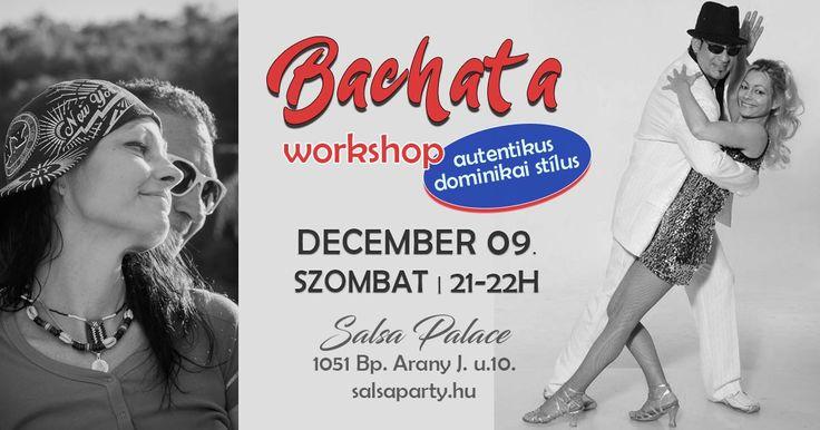 Salsa Party | December 09. Szombat 21-22h Bachata workshop