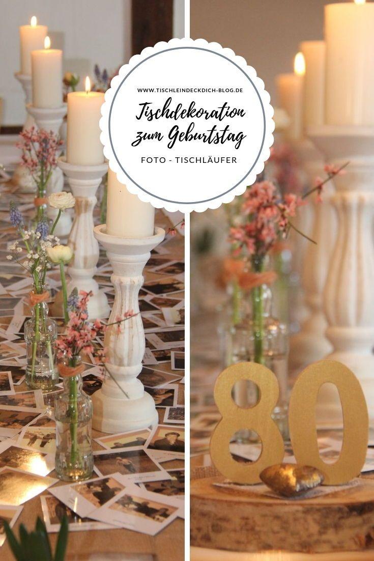 Tischdekoration Zum 80 Geburtstag Mit Tollem Tischlaufer Aus Alten Fotos Tischlein Deck Dich Gastgeschenke Geburtstag Geburtstag Dekoration Tischdekoration Geburtstag
