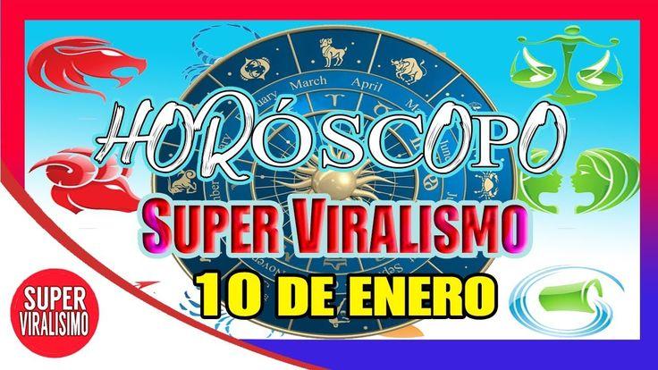 HOROSCOPO De Hoy 10 De Enero 2018 | HOROSCOPO DEL DIA | Super Viralísimo