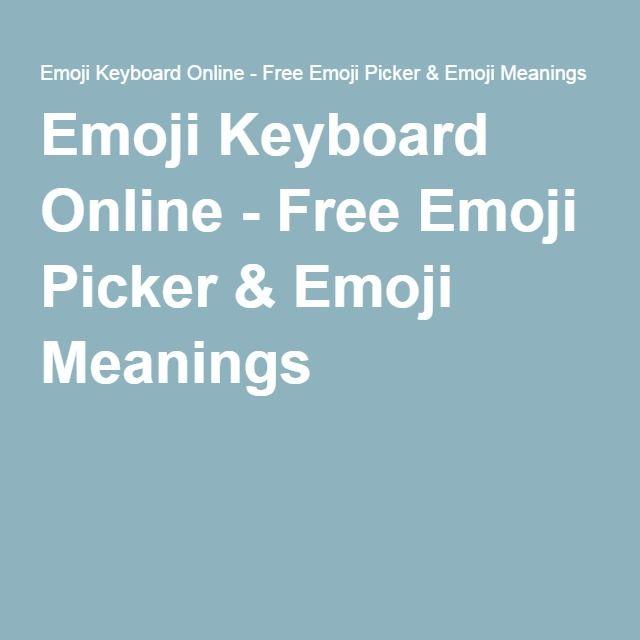 Emoji Keyboard Online - Free Emoji Picker & Emoji Meanings