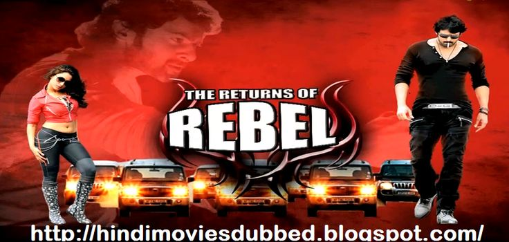 the returns of rebel hindi dubbed full movie watch online