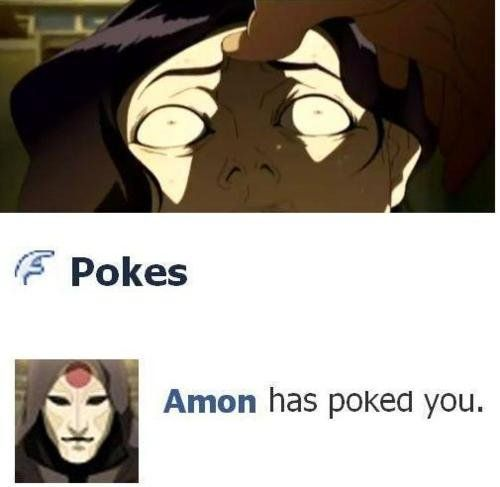 The Legend of Korra: Amon facebook poked you