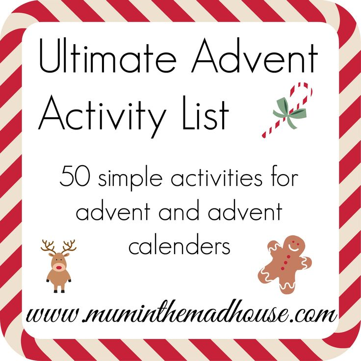 Our ultimate advent activity list .  50 simple activities for advent or advent activity calenders from Mum in the Mad House