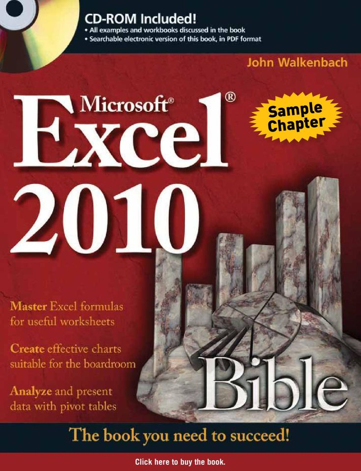 Excel 2010 Bible Sample Chapter  A comprehensive reference to the newest version of the world's most popular spreadsheet application: Excel 2010