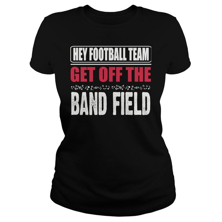 Hey football team - get off the band field #gift #ideas #Popular #Everything #Videos #Shop #Animals #pets #Architecture #Art #Cars #motorcycles #Celebrities #DIY #crafts #Design #Education #Entertainment #Food #drink #Gardening #Geek #Hair #beauty #Health #fitness #History #Holidays #events #Home decor #Humor #Illustrations #posters #Kids #parenting #Men #Outdoors #Photography #Products #Quotes #Science #nature #Sports #Tattoos #Technology #Travel #Weddings #Women